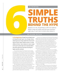 """3D Printing: 6 Simple Truths Behind the Hype"" October, 2014, The Big Picture Magazine, ST Media Group, www.bigpicture.net"